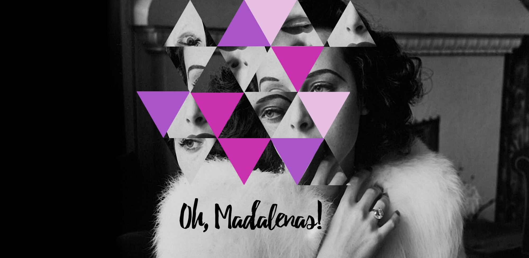 Oh, Madalenas!